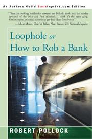 Cover of: Loophole or How to Rob a Bank