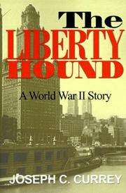Cover of: The Liberty Hound | Joseph Currey
