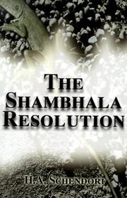 Cover of: The Shambhala Resolution | H.A. Schendorf