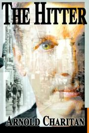 Cover of: The Hitter | Arnold Charitan