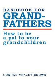 Cover of: Handbook for Grandfathers | Conrad Brown