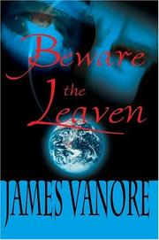 Cover of: Beware the Leaven | James Vanore