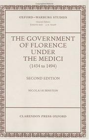 Cover of: The government of Florence under the Medici (1434 to 1494) | Nicolai Rubinstein