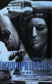 Cover of: Improprieties: Politics and Sexuality in Northern Irish Poetry