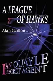 Cover of: A League of Hawks: Ian Quayle Secret Agent