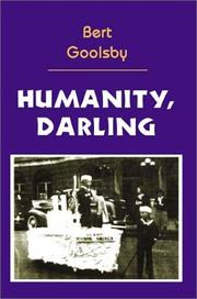 Cover of: Humanity, Darling | Clarence Goolsby