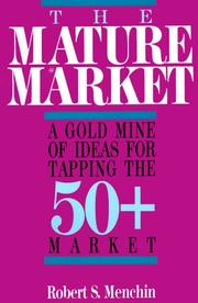 Cover of: The Mature Market | Robert S. Menchin