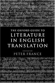 Cover of: The Oxford guide to literature in English translation | edited by Peter France.