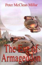Cover of: The Eve of Armageddon | Millar Peter McClean