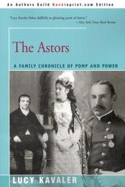 The Astors by Lucy Kavaler
