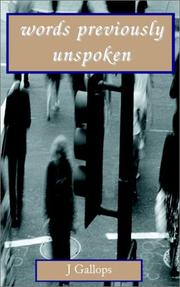 Cover of: Words Previously Unspoken | James C. Gallops