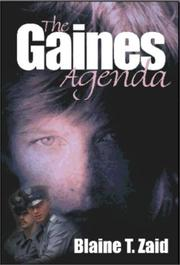 Cover of: The Gaines Agenda | Blaine Zaid