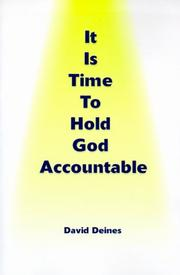 Cover of: It Is Time to Hold God Accountable | David Deines