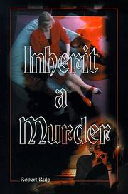 Cover of: Inherit a Murder | Robert Rule