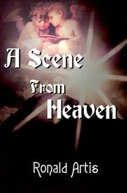 Cover of: A Scene from Heaven | Ronald Artis