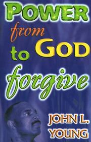 Cover of: Power from God to Forgive
