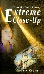 Cover of: Extreme Close-Up | Lary Crews