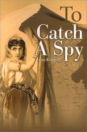 Cover of: To Catch a Spy | Anne Kimbell
