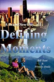 Cover of: Defining Moments A Brand New Day | Bob Root