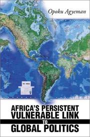 Cover of: Africa's Persistent Vulnerable Link to Global Politics