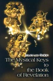Cover of: The Mystical Keys to the Book of Revelation | Laura Lee Galan