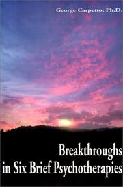 Cover of: Breakthroughs in Six Brief Psychotherapies