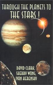 Cover of: Through the Planets to the Stars | David Clark