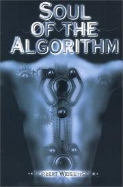 Cover of: Soul of the Algorithm | Norbert Weissinger