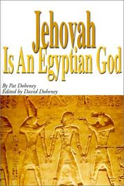 Cover of: Jehovah Is an Egyptian God | Pat Doheney