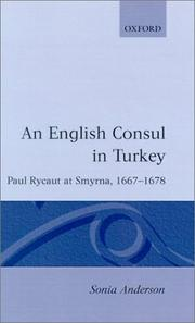 Cover of: An English consul in Turkey | Sonia P. Anderson