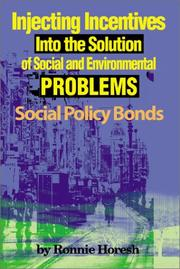 Cover of: Injecting Incentives into the Solution of Social and Environmental Problems | Ronnie Horesh
