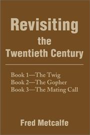 Cover of: Revisiting the Twentieth Century | Fred Metcalfe