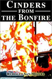 Cover of: Cinders from the Bonfire | Miguel Rudolfo San