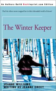 Cover of: The Winter Keeper | Jeanne Crecy