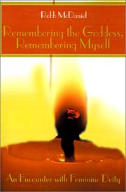 Cover of: Remembering the Goddess, Remembering Myself