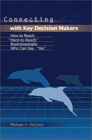 Cover of: Connecting With Key Decision Makers | Michael H. McCann