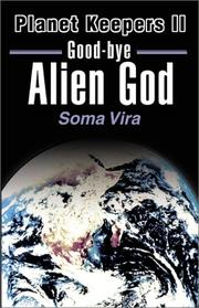 Cover of: Good-Bye Alien God | Soma Vira