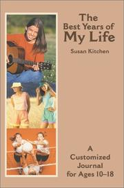 Cover of: The Best Years of My Life | Susan Kitchen