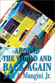 Cover of: Around the World and Back Again | John Mangini