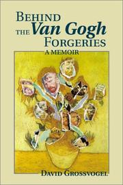 Cover of: Behind the Van Gogh Forgeries: A Memoir