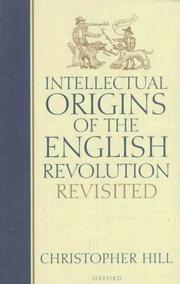 Cover of: Intellectual origins of the English Revolution revisited