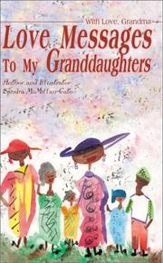 Cover of: Love Messages to My Granddaughters | Sandra McMillan-Cato