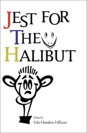 Cover of: Jest for the Halibut | Felix Hamilton Fellhauer