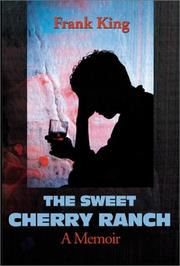 Cover of: The Sweet Cherry Ranch | Frank King