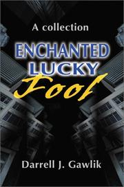 Cover of: Enchanted Lucky Fool | Gawlik