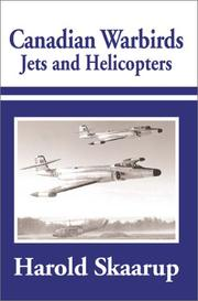 Cover of: Canadian Warbirds Jets and Helicopters | Harold Skaarup