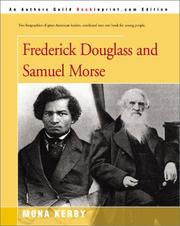 Cover of: Frederick Douglass and Samuel Morse | Mona Kerby