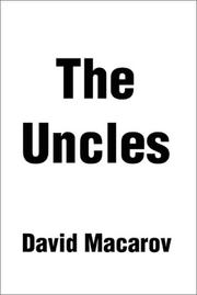 Cover of: The Uncles | David MacArov