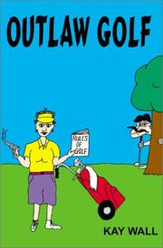 Cover of: Outlaw Golf | Kay Wall