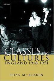Cover of: Classes and Cultures | Ross McKibbin